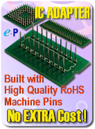 ePBoard IC Adapters built by high quality machine drilled pins!